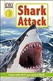 DK Readers L3: Shark Attack! (DK Readers Level 3)