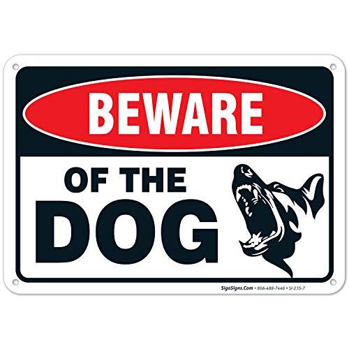 Beware of Dog Zeichen von sigosigns- groß 17,8x 25,4cm Aluminium Achtung Hund Schild–USA Made von Rost gratis aluminum-uv bedruckt mit Professionelle graphics-easy Montage drinnen und draußen