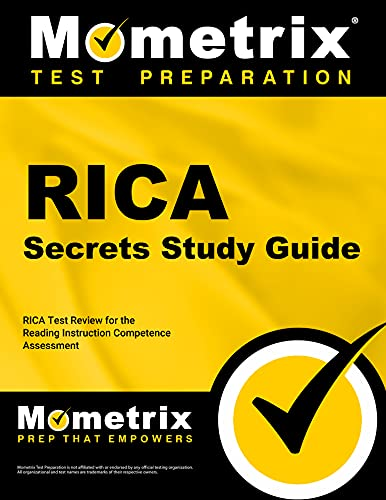 RICA Secrets Study Guide: RICA Test Review for the Reading Instruction Competence Assessment