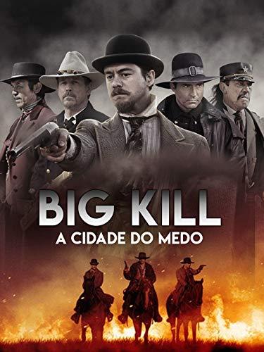 Big Kill - La Ciudad Del Miedo