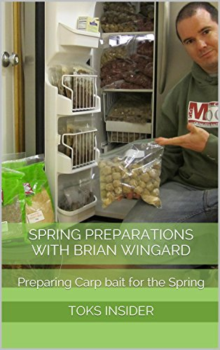 Spring Preparations with Brian Wingard: Preparing Carp bait for the Spring