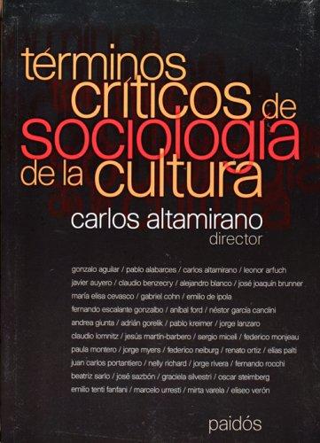 TÉRMINOS CRÍTICOS DE SOCIOLOGÍA DE LA CULTURA