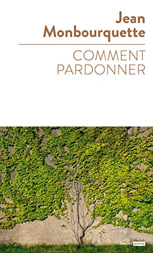 Comment pardonner (Spiritualité) (French Edition)