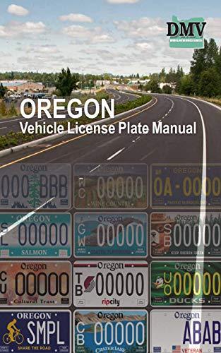 OREGON Vehicle License Plate Manual