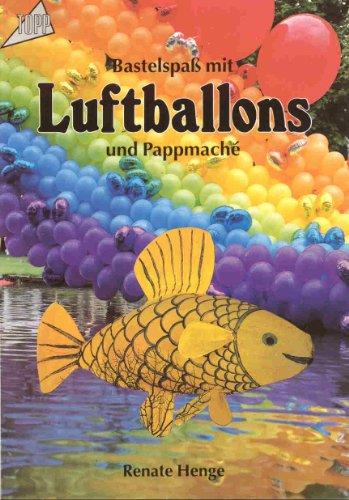 Bastelspaß mit Luftballons und Pappmache.