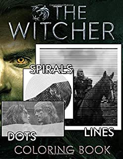 The Witcher Dots Lines Spirals Coloring Book: Wild Hunt