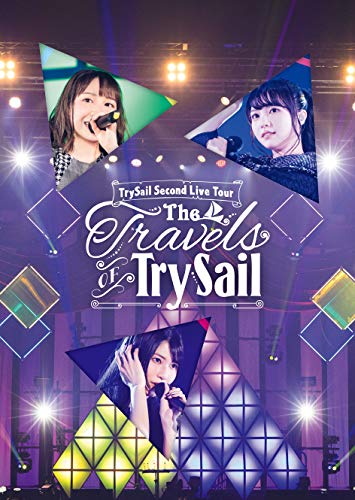 """TrySail Second Live Tour""""The Travels of TrySail"""