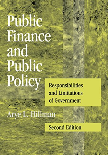 Compare Textbook Prices for Public Finance and Public Policy: Responsibilities and Limitations of Government 2 Edition ISBN 9780521738057 by Hillman, Arye L.