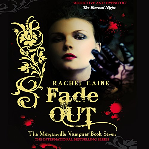 Fade Out: The Morganville Vampires Series, Book 7 audiobook cover art