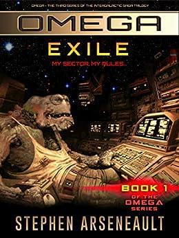 OMEGA Exile: (Book 1) by [Stephen Arseneault]