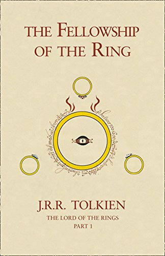 The Fellowship of the Ring (Lord of the Rings 1)