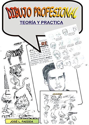 dibujo como un profesional: dibujo (Spanish Edition)