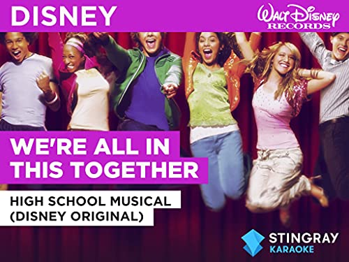 We're All In This Together in the Style of High School Musical (Disney Original)