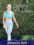 Lindsay Bushman: Trampoline Torch