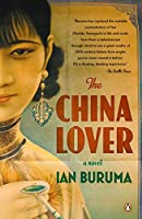 The China Lover: A Novel