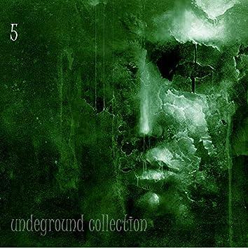 Undeground Collection, Vol. 5