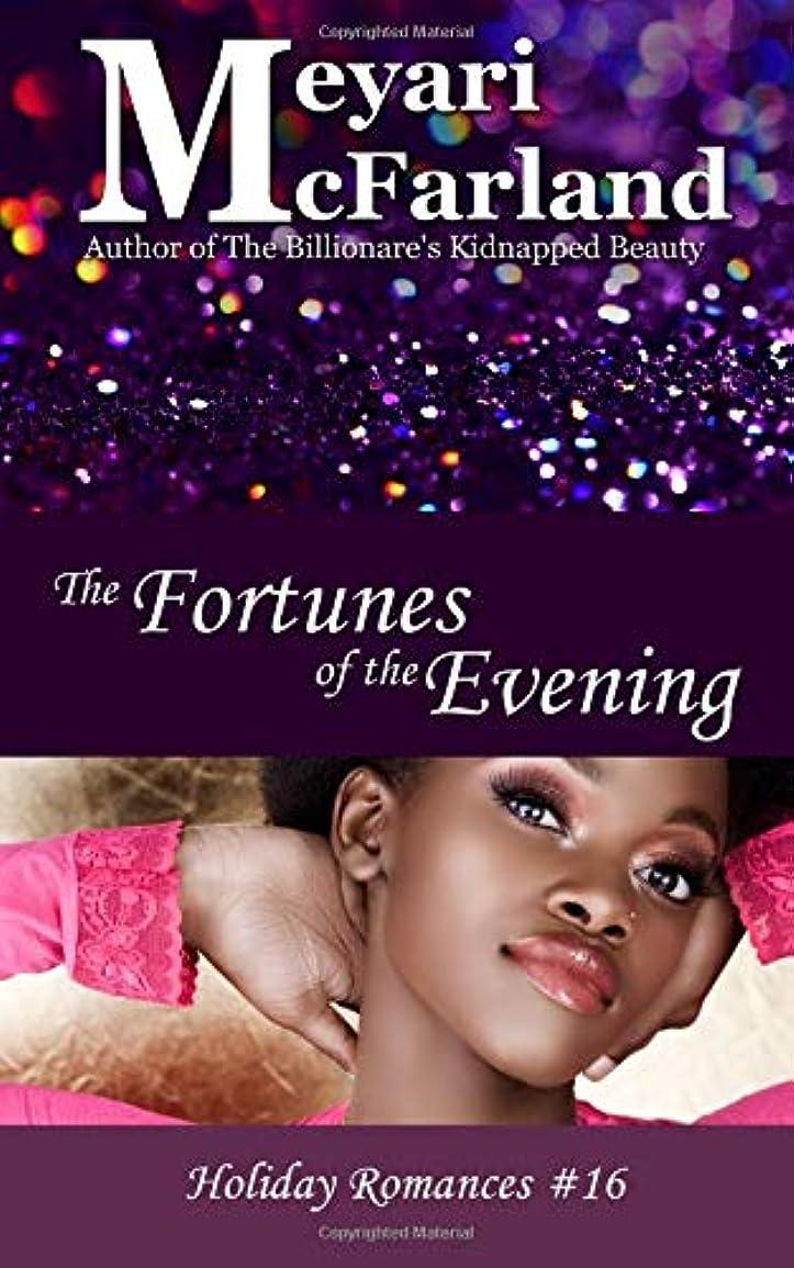 実行地域のごちそうThe Fortunes of the Evening (Holiday Romances)