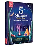 5-Minute Really True Stories for Bedtime: 30 Amazing Stories: Featuring frozen frogs, King Tut's...