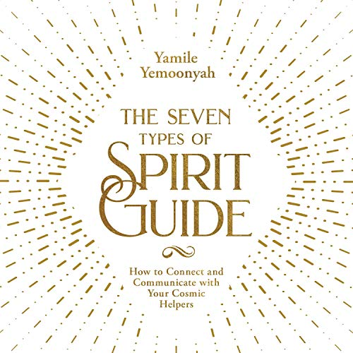 The Seven Types of Spirit Guide cover art