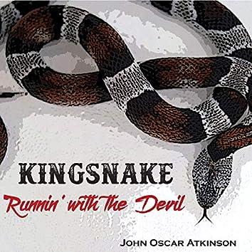 Kingsnake Runnin' with the Devil