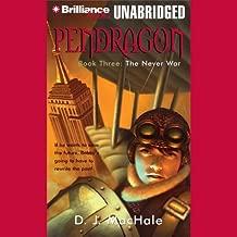 The Never War: Pendragon, Book 3