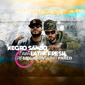 Contra la Pared (Remix) [feat. Latin Fresh]