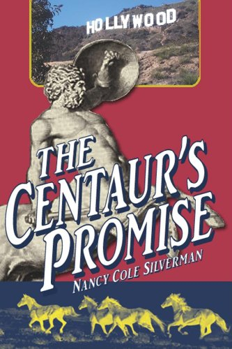 Book: The Centaur's Promise by Nancy Cole Silverman