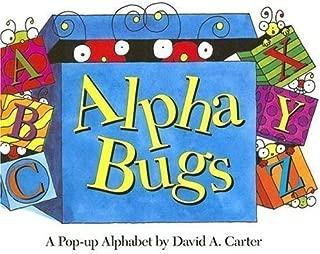 Alpha Bugs (mini edition): A Pop-up Alphabet Pop Edition by Carter, David A. (2006)