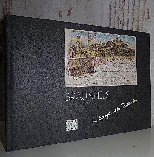 Braunfels: Im Spiegel alter Postkarten