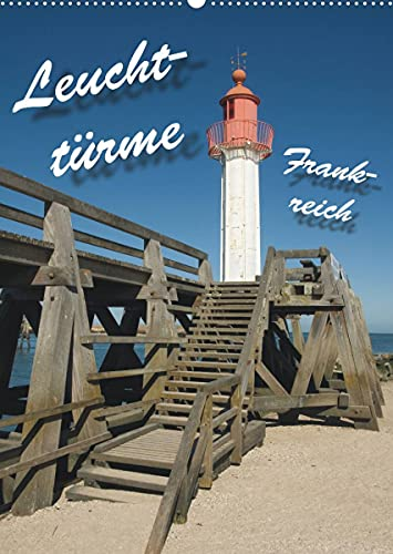 Leuchttürme Frankreich (Wandkalender 2022 DIN A2 hoch): Leuchttürme an Frankreichs Westküste (Monatskalender, 14 Seiten )