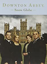 Downton Abbey Snow Globe (November 14,2014)