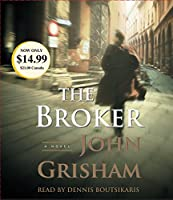 The Broker: A Novel (John Grisham)