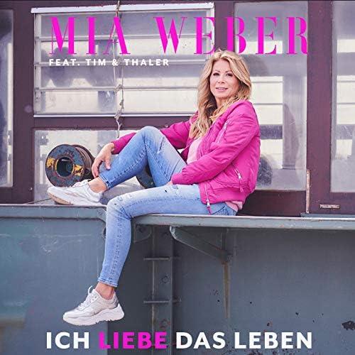 Mia Weber feat. Tim & Thaler