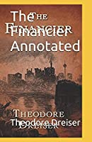 The Financier Annotated