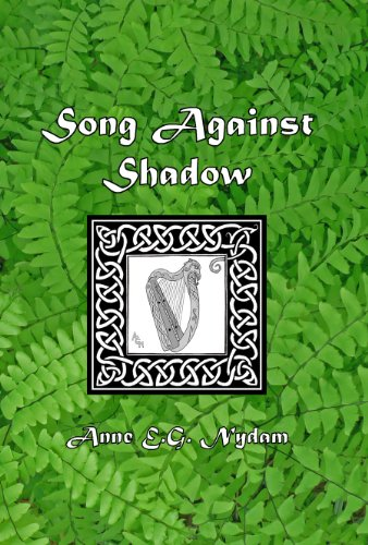 Song Against Shadow (The Otherworld Series Book 1) by [Anne E.G. Nydam]