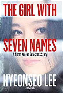 Lee, Hyeonseo ( Author )(The Girl with Seven Names) Hardcover
