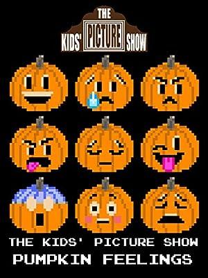 The Kids' Picture Show - Pumpkin Feelings