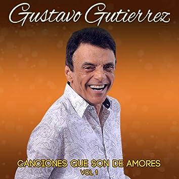 Canciones Que Son de Amores, Vol. 1