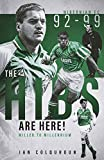 The Hibs are Here: Miller to Millennium