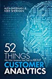 52 Things We Wish Someone Had Told Us About Customer Analytics (English Edition)