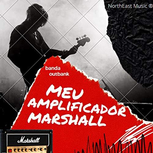 Meu Amplificador Marshall (feat. Simon Ricardo de Oliveira Sousa)