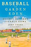 Image of Baseball in the Garden of Eden: Baseball in the Garden of Eden