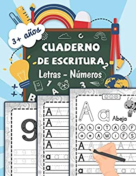 cuaderno de escritura | Letras - Números  Aprender a trazar letras minúsculas y mayúsculas del alfabeto | Aprendizaje progresivo para escribir en casa .. mientras te diviertes  Spanish Edition