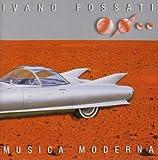 Songtexte von Ivano Fossati - Musica moderna