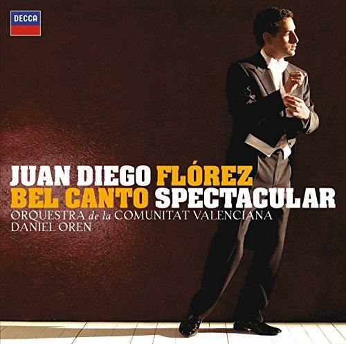 Juan Diego Flórez - Bel Canto Spectacular
