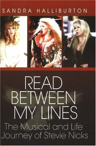 Read Between My Lines: The Musical and Life Journey of Stevie Nicks