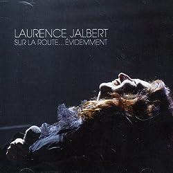 Laurence Jalbert- Sur La Route Evidemment (W/Dvd)
