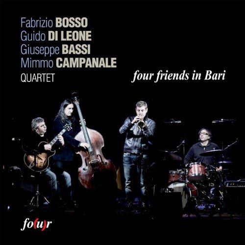 Fabrizio Bosso, Guido Di Leone, Giuseppe Bassi & Mimmo Campanale