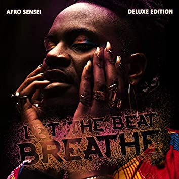 Let the Beat Breathe (Deluxe Edition)