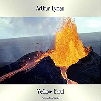 Yellow Bird (Remastered 2019)